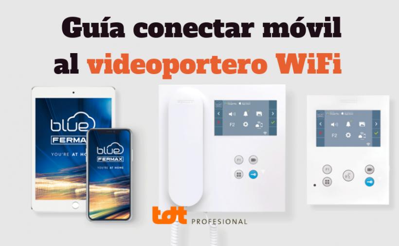 Guía para conectar el móvil al videoportero WiFi