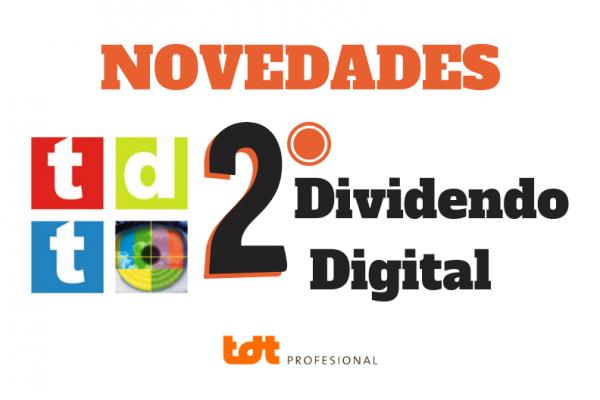 Novedades Segundo Dividendo Digital