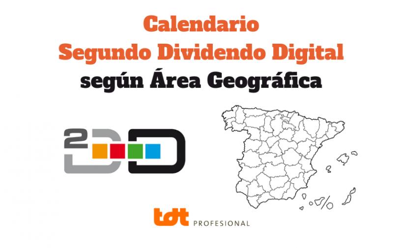 Calendario Segundo Dividendo Digital según área geográfica