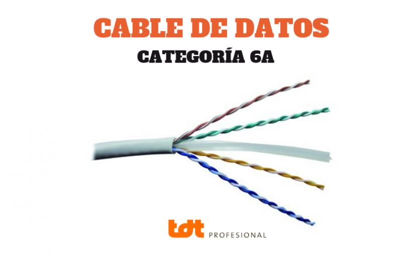 Cable Categoría 6A Presente y Futuro
