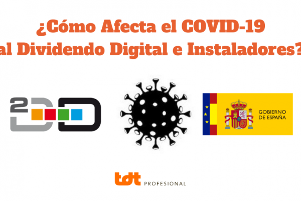 El Dividendo Digital en tiempos del Coronavirus