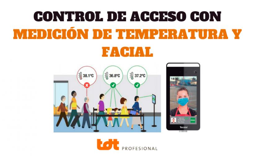 Control de Acceso con Detección de Fiebre y Reconocimiento Facial