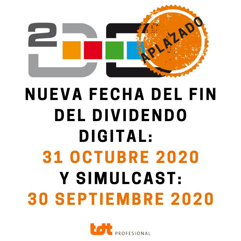 Nueva Fecha Fin Dividendo Digital y Simulcast