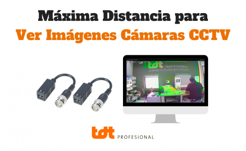 Blog Instalación CCTV distancia máxima cableado