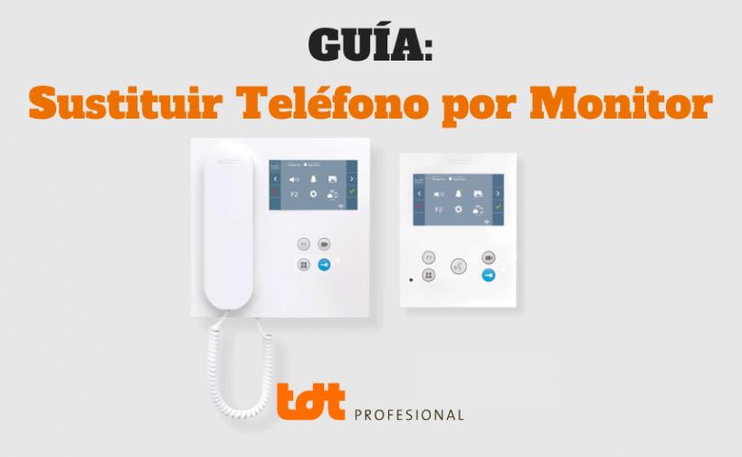 Sustituir Teléfono por Monitor Fermax Duox