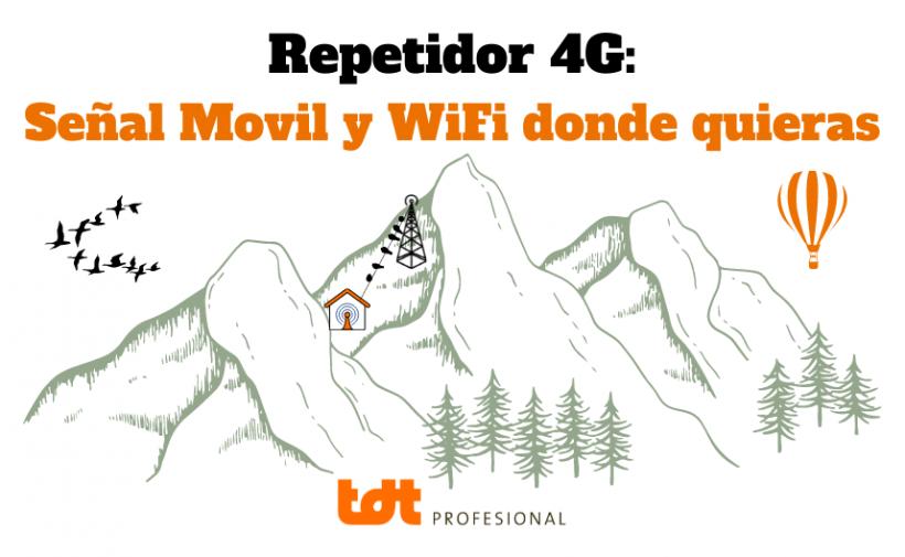 Repetidores 4G: Cobertura Movil y WiFi
