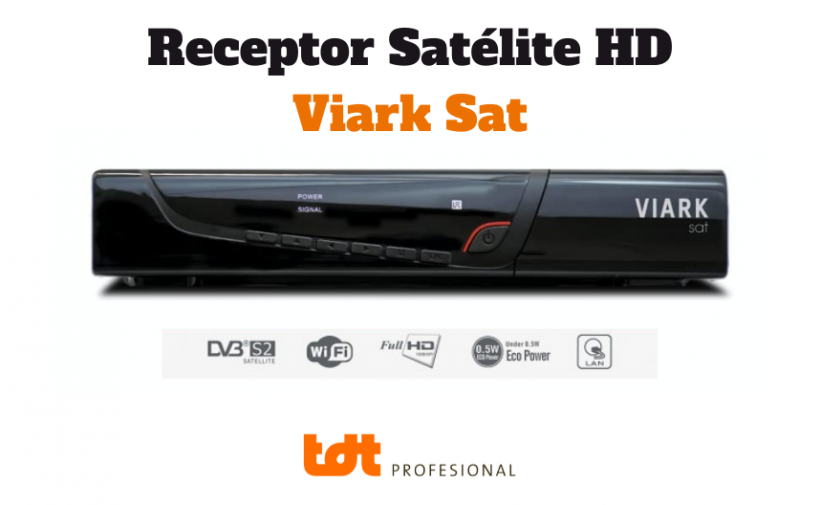 receptor satélite VIARK SAT. Blog de TDTprofesional