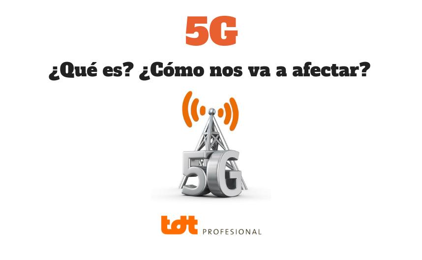 ¿Qué es el 5G?