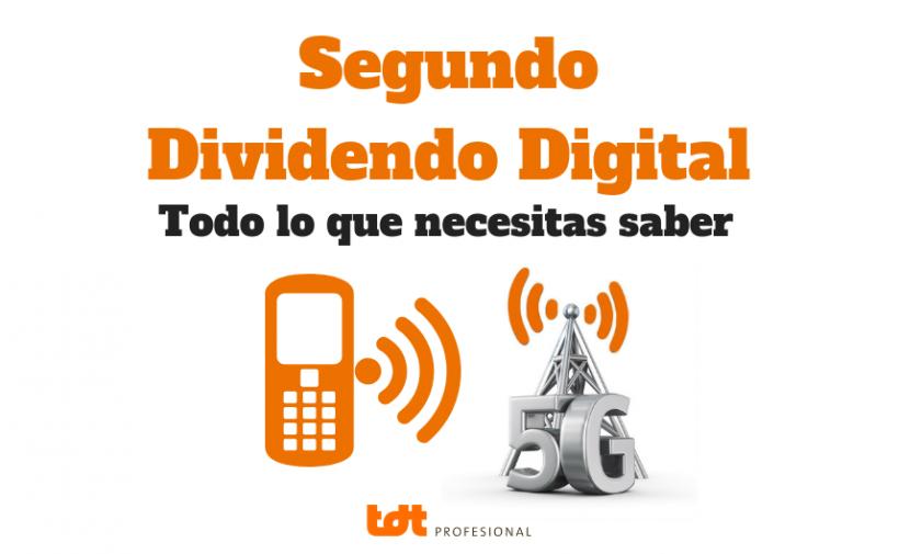 5G y segundo dividendo digital