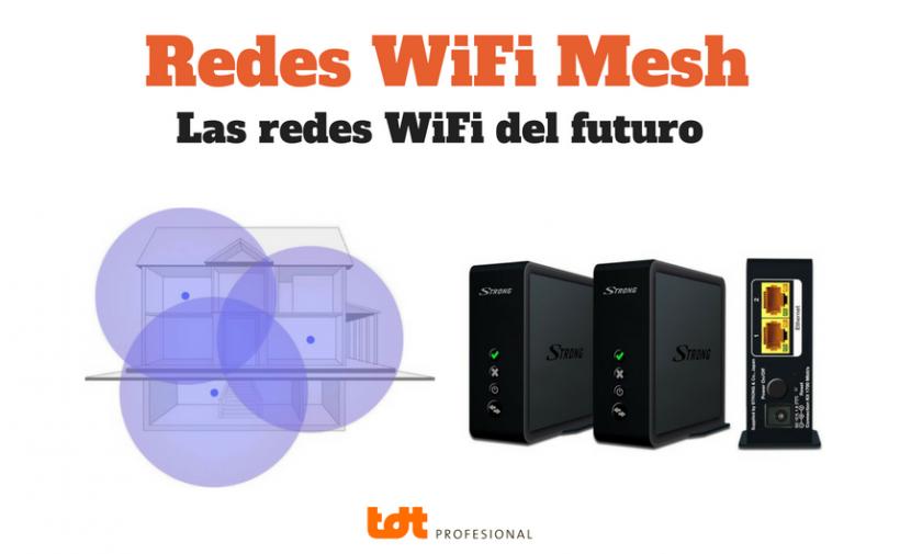 Redes WiFi Mesh TDTprofesional