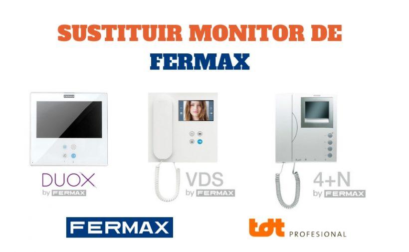 Reemplazar un monitor Fermax