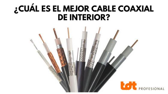El mejor cable coaxial de interior